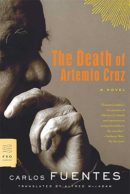 The Death of Artemio Cruz By Fuentes, Carlos/ MacAdam, Alfred (TRN)