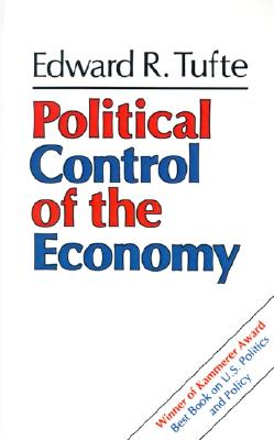 Political Control of the Economy By Tufte, Edward R.